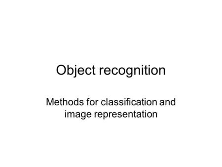Methods for classification and image representation
