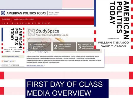 FIRST DAY OF CLASS MEDIA OVERVIEW. Improve Your Grade with Norton's Media Resources  StudySpace: increase your grade with engaging study tools! StudySpace.