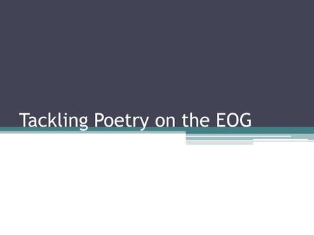 Tackling Poetry on the EOG