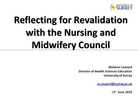 Reflecting for Revalidation with the Nursing and Midwifery Council