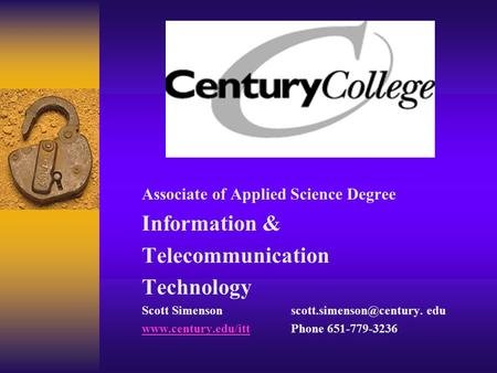 Associate of Applied Science Degree Information & Telecommunication Technology Scott edu