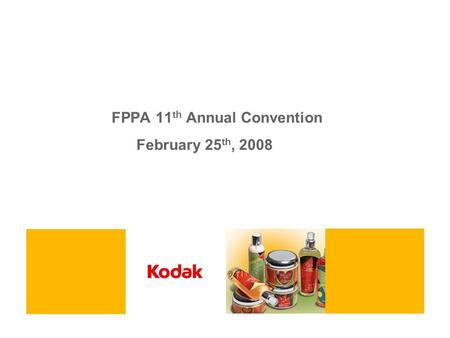 FPPA 11 th Annual Convention February 25 th, 2008.