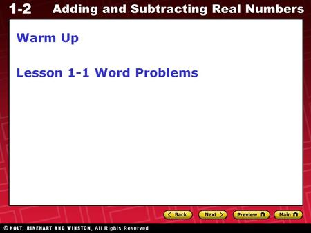 1-2 Adding and Subtracting Real Numbers Warm Up Lesson 1-1 Word Problems.