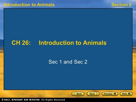 Introduction to AnimalsSection 2 CH 26:Introduction to Animals Sec 1 and Sec 2.