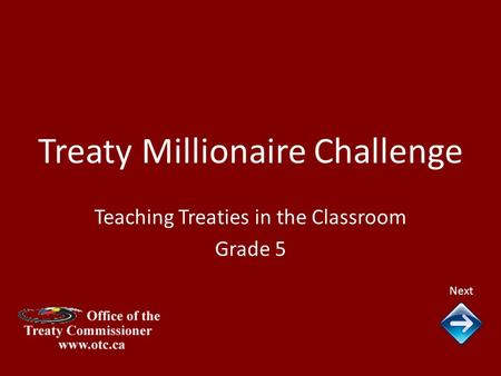 Treaty Millionaire Challenge Next Teaching Treaties in the Classroom Grade 5.