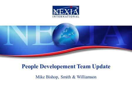 People Developement Team Update Mike Bishop, Smith & Williamson.