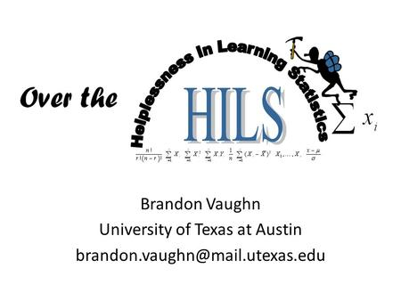 Brandon Vaughn University of Texas at Austin