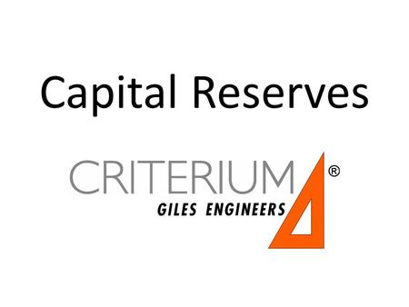 Capital Reserves. What are Capital Reserves? A separate account set up by the Association to fund large, non-annual repairs – Stormwater pond repair,