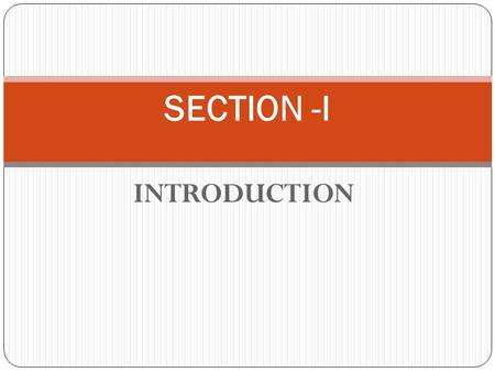 INTRODUCTION SECTION -I. MODULE 2: ADOLESCENCE EDUCATION PROGRAMME IN INDIA.