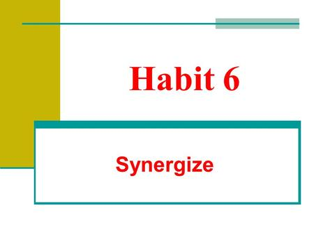 Habit 6 Synergize. Have you ever seen a flock of geese, flying in V formation?  By flying in a V they can go 71% farther.  If the leader gets tired.