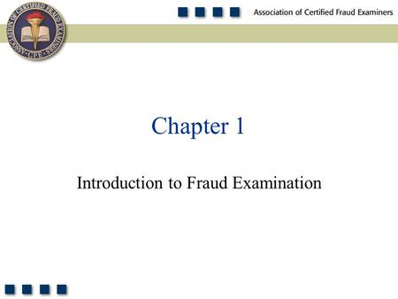 Chapter 1 Introduction to Fraud Examination. 2 Learning Objectives Understand the fraud theory approach. Define occupational fraud. Define fraud. Define.