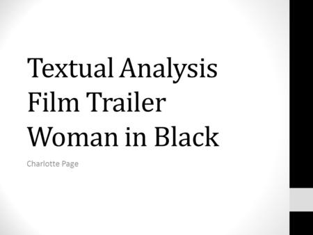Textual Analysis Film Trailer Woman in Black Charlotte Page.