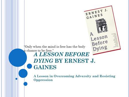 A lesson before dying analytical essay