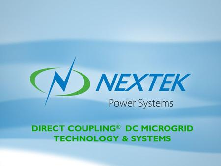 DIRECT COUPLING ® DC MICROGRID TECHNOLOGY & SYSTEMS.