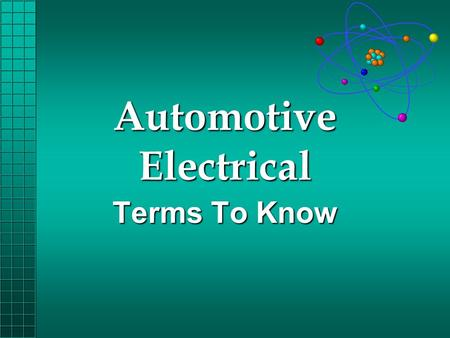 Automotive Electrical Terms To Know. Capacitance - The property of a capacitor or condenser that permits it to receive and retain an electrical charge.