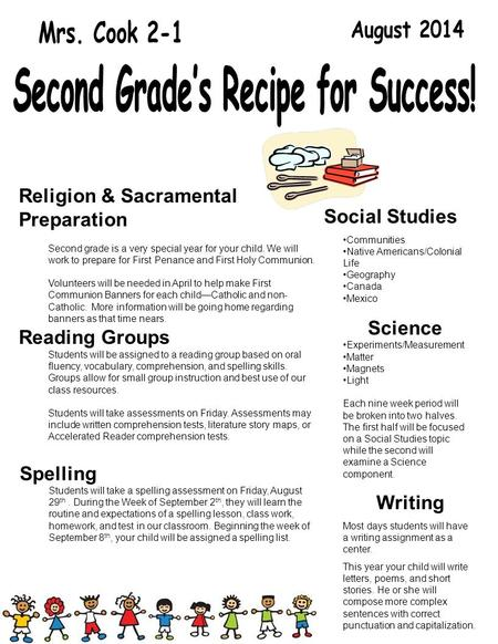 Religion & Sacramental Preparation Second grade is a very special year for your child. We will work to prepare for First Penance and First Holy Communion.