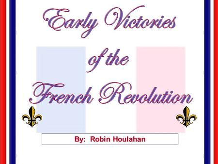By: Robin Houlahan. Storming of Bastille Simulation Assign Roles: Narrator #1 Narrator #2 Electors' Delegates (3) DeLaunay's Officiers (3) (non speaking.
