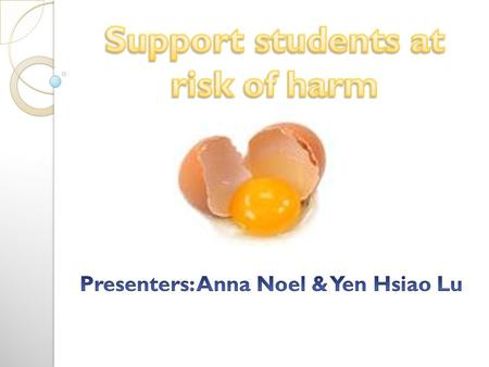 Support students at risk of harm