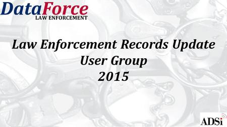 Law Enforcement Records Update User Group 2015. Code Enforcement Module Creates a case report to track city ordinance violations Creates MNI entry for.