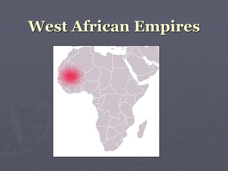 essay for west african kingdoms