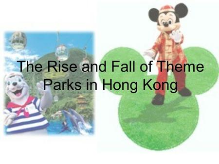 The Rise and Fall of Theme Parks in Hong Kong. From the surveys.