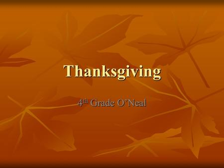 Thanksgiving 4th Grade O'Neal.