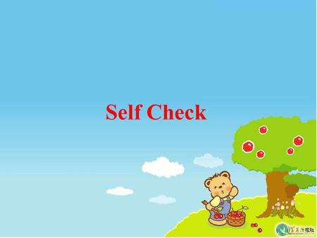 Self Check. ( ) 1. Maybe he put it in his pocket, ______ he ? A. does B. doesn't C. did D. didn't ( ) 2. The boy is ______to go to school. A. enough old.