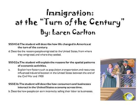 "Immigration: at the ""Turn of the Century"""