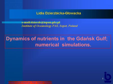 1 Dynamics of nutrients in the Gdańsk Gulf; numerical simulations.
