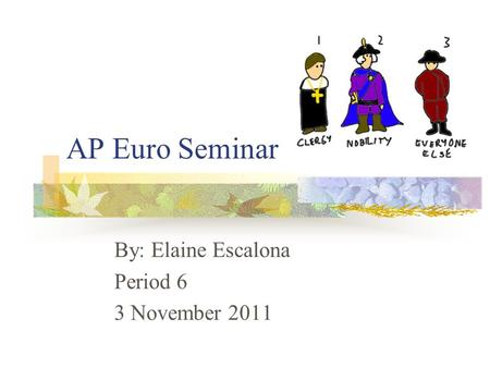 ap euro seminar There are currently 37 ap courses and exams that students can take but some students are confused and even anxious when it comes to taking ap courses in high school there are so many.