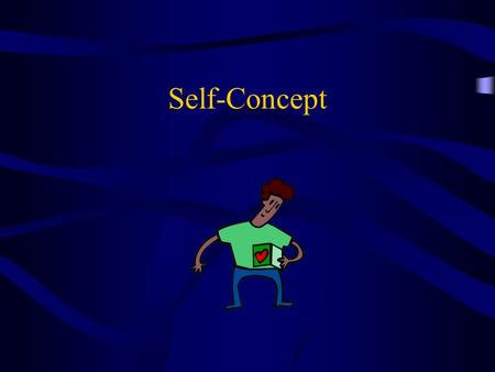 "Self-Concept. Self-Concept vs. Self-Esteem Self-Concept = ""The relatively stable set of perceptions you hold of yourself."" –Physical appearance –Skills."