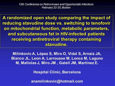 A randomized open study comparing the impact of reducing stavudine dose vs. switching to tenofovir on mitochondrial function, metabolic parameters, and.