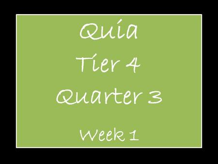 Quia Tier 4 Quarter 3 Week 1. Accent Name of symbol: ACCENT.
