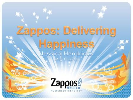Zappos: Delivering Happiness