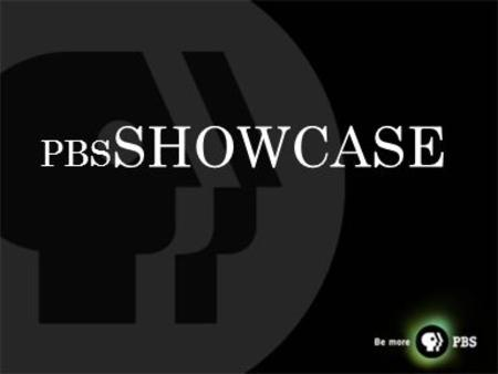 PBS SHOWCASE. Let's get social Moderated by: Jayme Swain.
