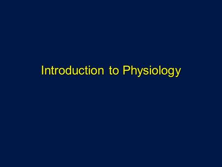 Introduction to Physiology. Physiology Science of body functions Science of body functions Homeostatic Example: shivering Homeostatic Example: shivering.