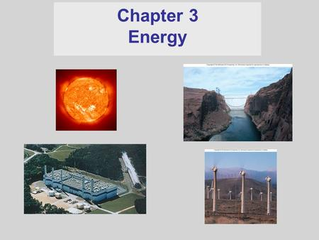 Chapter 3 Energy. Work An applied force acting through a distance parallel to the force Units of work (and energy) = joule (J) Zero // distance, no work.