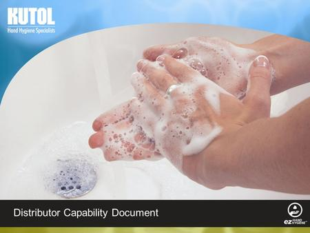 1 Distributor Capability Document. 2 Who We Are  Established in 1912, Kutol is a leading manufacturer of commercial hand hygiene products and systems.