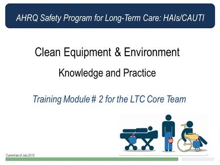 Clean Equipment & Environment Knowledge and Practice