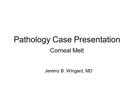 Pathology Case Presentation