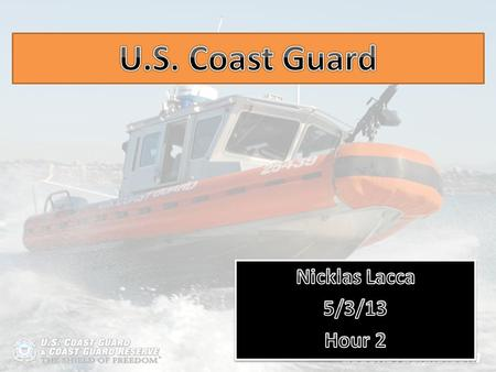  My career is the U.S. Coast Guard. I want to join the coast guard because it has a lot of my interest in it, I like to be active and I want to save.