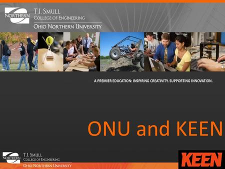 ONU and KEEN. Our Journey with the Entrepreneurial Mindset John-David Yoder.