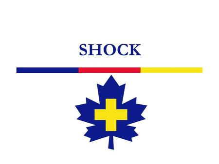 SHOCK. 2 What is Shock?  A condition of insufficient supply of blood reaching body tissues  Certain degree of shock is found in most illness or trauma.