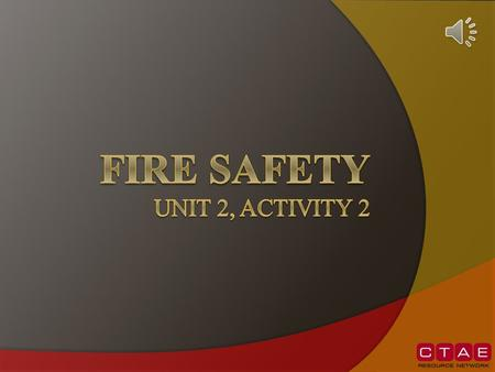 FIRE SAFETY Unit 2, Activity 2