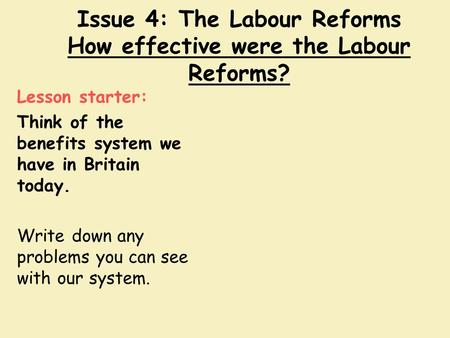 Labour reforms revision notes
