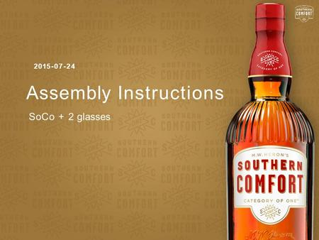 Assembly Instructions 2015-07-24 SoCo + 2 glasses.