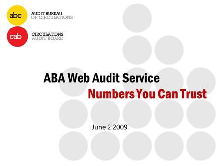 ABA Web Audit Service Numbers You Can Trust June 2 2009.