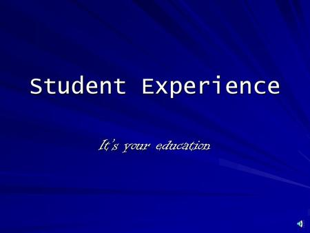 "Student Experience It's your education Type the web site address into the browser given to you by your junior high or high school Select ""I am a student"""