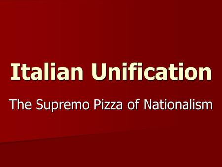 The Supremo Pizza of Nationalism