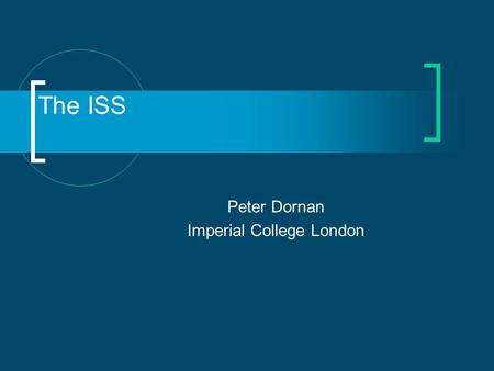 The ISS Peter Dornan Imperial College London. 16 March 2006P Dornan - MUTAC 20062 `atmospheric'`solar' `cross/reactor' Oscillation defined by 3 mixing.